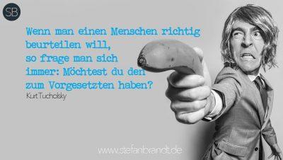 Kurt Tucholsky zum Thema Führung